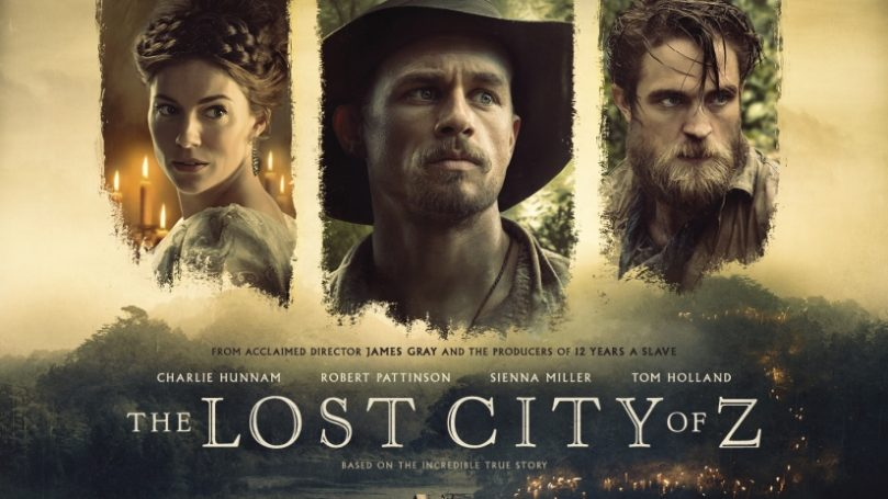 Review: The lost city of Z [2016]